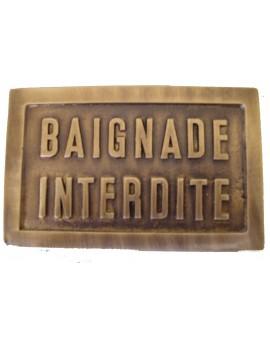 PLAQUE LAITON BAIGNADE INTERDITE